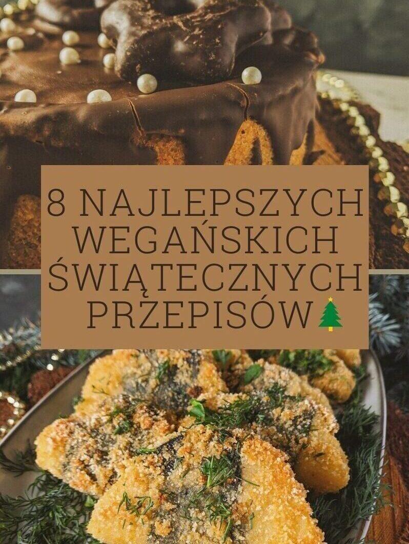 najlepsze wegańskie świąteczne przepisy
